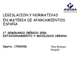 LEGISLACION Y NORMATIVAS EN MATERIA DE APARCAMIENTOS ESPAÑA