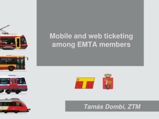 Mobile and web ticketing among EMTA members