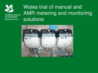 Wales trial of manual and AMR metering and monitoring solutions