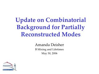 Update on Combinatorial Background for Partially Reconstructed Modes