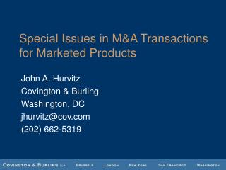 Special Issues in MA Transactions for Marketed Products