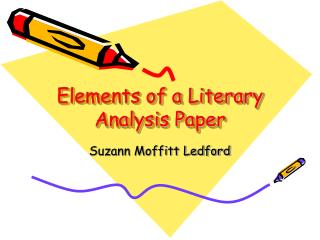 Elements of a Literary Analysis Paper