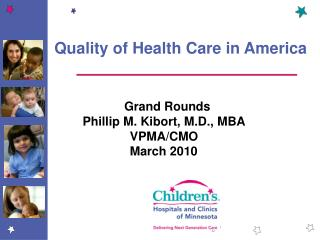 Quality of Health Care in America