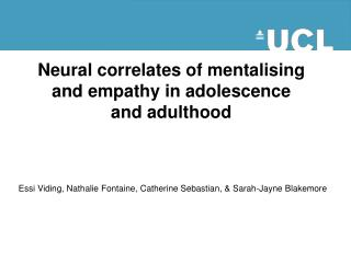Neural correlates of mentalising and empathy in adolescence and adulthood
