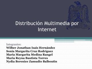 Distribución  Multimedia por Internet