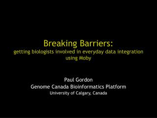 Breaking Barriers: getting biologists involved in everyday data integration using Moby