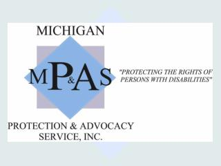 Michigan Protection & Advocacy Services, Inc