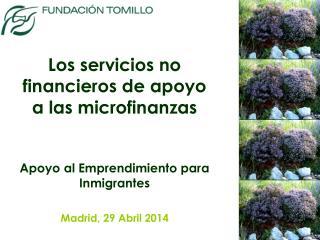 Los servicios no financieros de apoyo a las  microfinanzas