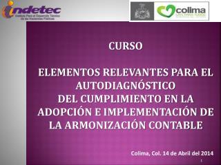 Colima, Col. 14 de Abril del 2014