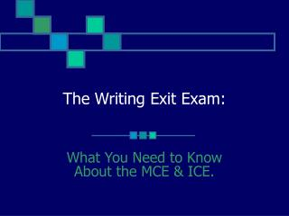 The Writing Exit Exam: