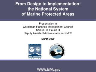 From Design to Implementation: the National System  of Marine Protected Areas