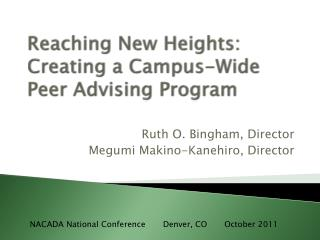 Reaching New Heights: Creating a Campus-Wide Peer Advising Program