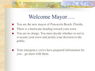 Welcome Mayor .