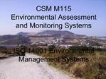 CSM M115 Environmental Assessment and Monitoring Systems   ISO 14001 Environmental Management Systems