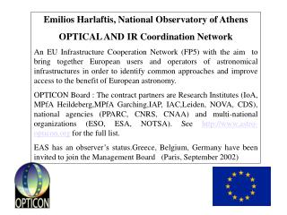 Emilios Harlaftis, National Observatory of Athens OPTICAL AND IR Coordination Network