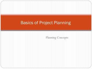 Basics of Project Planning