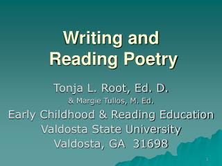 Writing and  Reading Poetry