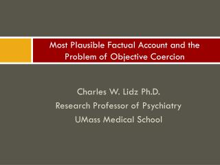 Most Plausible Factual Account and the Problem of Objective Coercion
