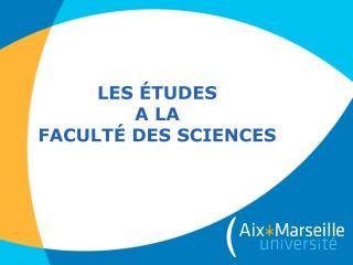 Les études  a la Faculté des Sciences