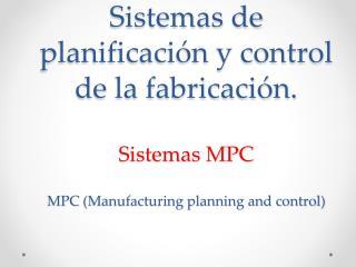 Definición del sistema MPC