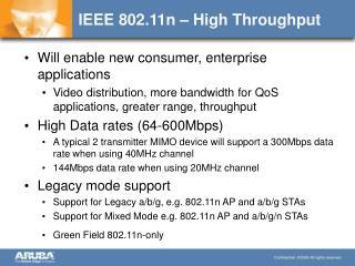 IEEE 802.11n – High Throughput