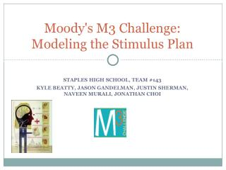 Moody's M3 Challenge: Modeling the Stimulus Plan