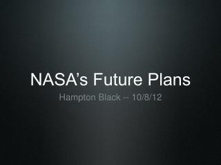 NASA's Future Plans