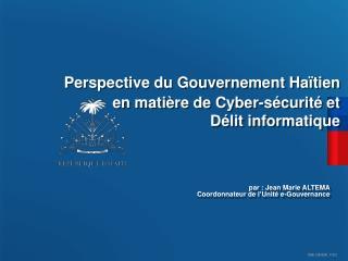 Perspective du  Gouvernement Haïtien