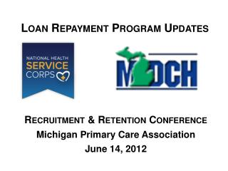 Loan Repayment Program Updates
