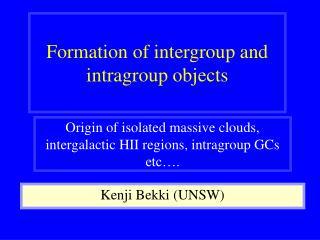Formation of intergroup and intragroup objects