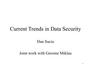 Current Trends in Data Security