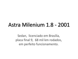 Astra Milenium 1.8 - 2001