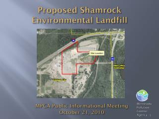 Proposed Shamrock Environmental Landfill