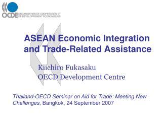 Kiichiro Fukasaku   OECD Development Centre
