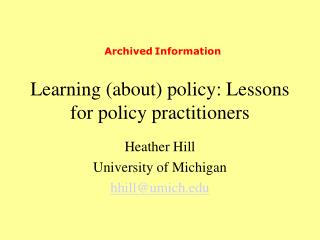 Learning (about) policy: Lessons for policy practitioners
