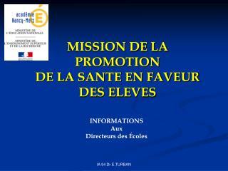 MISSION DE LA  PROMOTION  DE LA SANTE EN FAVEUR  DES ELEVES