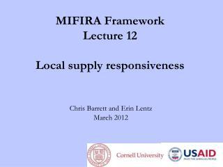 MIFIRA Framework Lecture 12 Local supply responsiveness