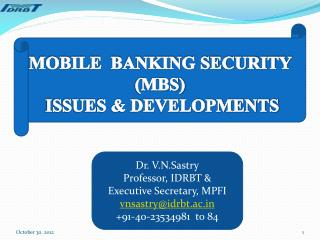 MOBILE  BANKING SECURITY (MBS)  ISSUES & DEVELOPMENTS