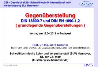 Gegenüberstellung DIN 18800-7 und DIN EN 1090-1,2 ( grundlegende Gegenüberstellungen )