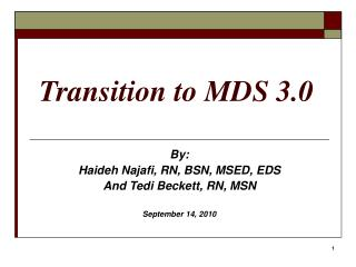 Transition to MDS 3.0