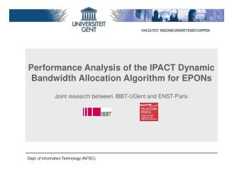 Performance Analysis of the IPACT Dynamic Bandwidth Allocation Algorithm for EPONs