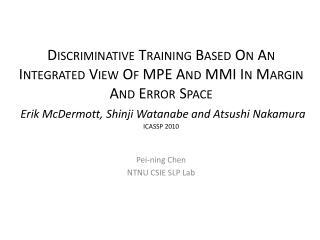 Pei- ning  Chen NTNU CSIE SLP Lab