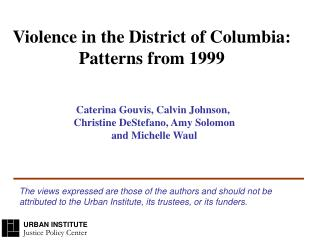 Violence in the District of Columbia: Patterns from 1999