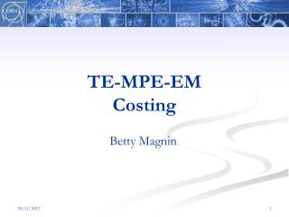 TE-MPE-EM Costing