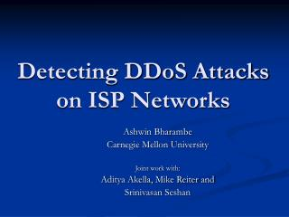 Detecting DDoS Attacks on ISP Networks