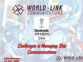 Challenges in Managing Ship Communications