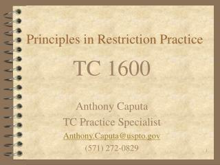 Principles in Restriction Practice