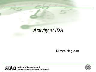 Activity at IDA