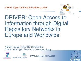 SPARC Digital Repositories Meeting 2008