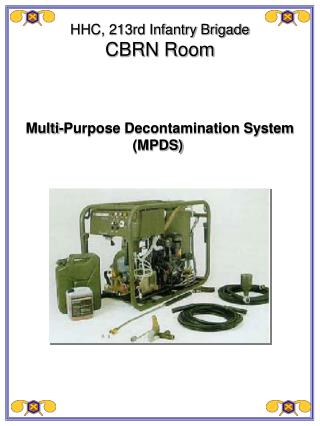 Multi-Purpose Decontamination System (MPDS)